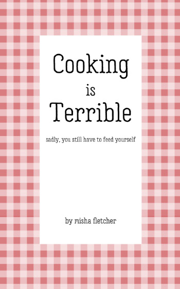 Cooking is Terrible cookbook cover